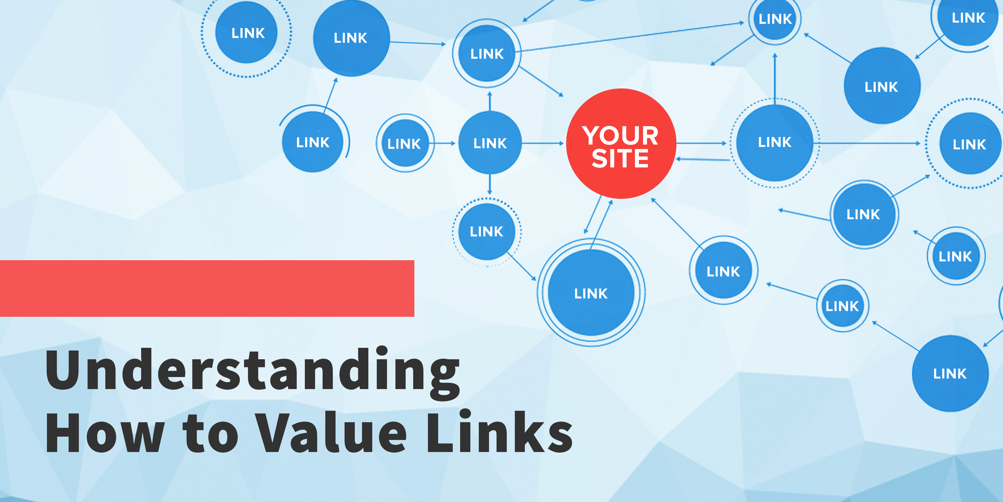 understanding the value of links